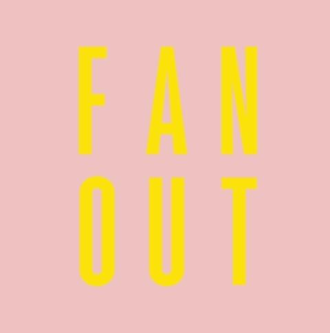 FAN OUT #4